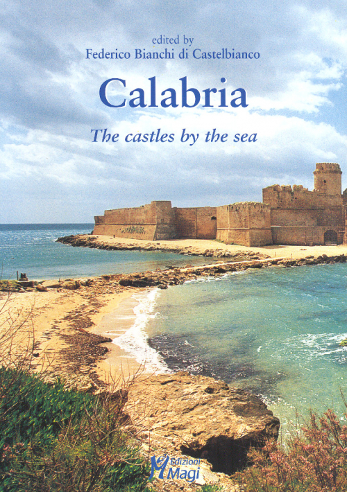 Calabria. The castles by the sea.